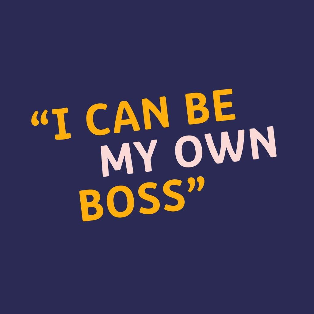 large image of i can be my own boss quote shown at the top of the article